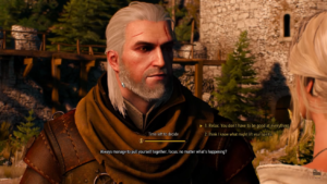 Witcher 3 dialogue: 1. Relax. You don't have to be good at everything. 2. Think I know what might lift your spirits.