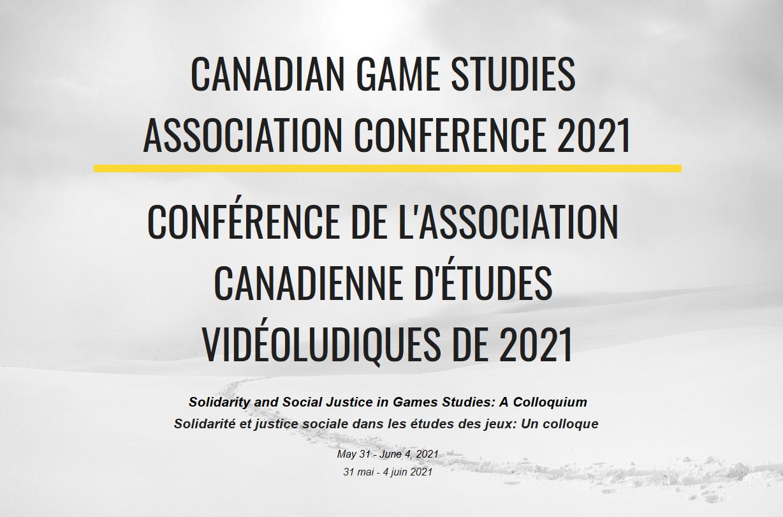 Text image: Canadian Games Studies Association Conference 2021/ Conférence de l'association canadienne d'étudies vidéoludiques de 2021